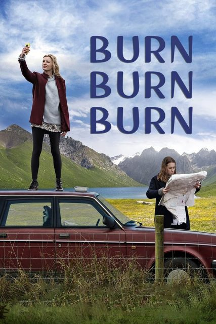 "Poster for the movie ""Burn Burn Burn"""