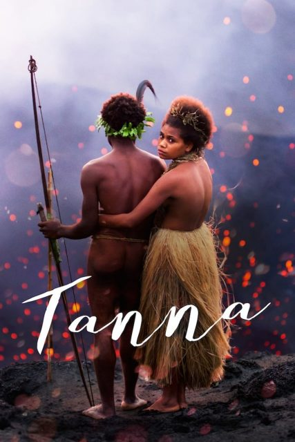 "Poster for the movie ""Tanna"""
