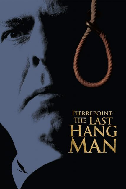 "Poster for the movie ""Pierrepoint: The Last Hangman"""