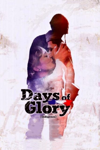 "Poster for the movie ""Days of Glory"""