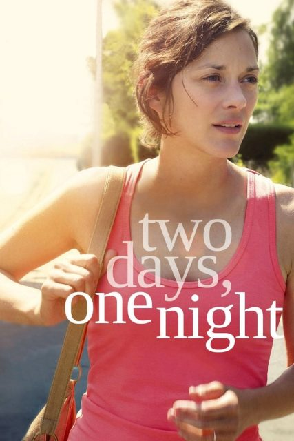 """Poster for the movie """"Two Days, One Night"""""""