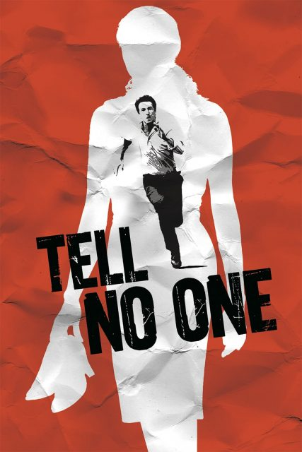 """Poster for the movie """"Tell No One"""""""