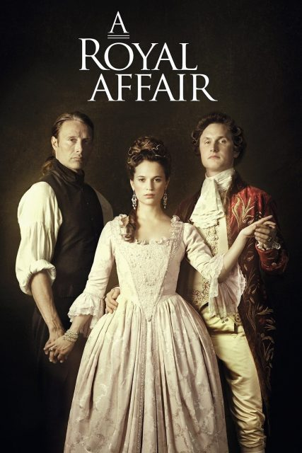 """Poster for the movie """"A Royal Affair"""""""