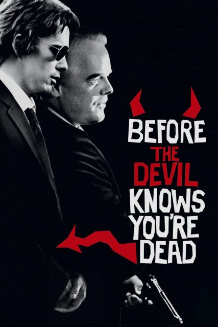 """Poster for the movie """"Before the Devil Knows You're Dead"""""""